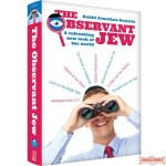 The Observant Jew, A refreshing new look at the world