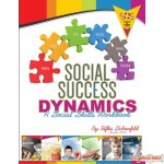 Social Success Dynamics, A Social Skills Workbook