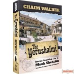 The Yerushalmi, Stories Depicting Life in Meah Shearim, Including 96 pages of color photographs!