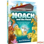 Noach and the Flood, With Illustrations Based on the Torah, Midrash, and Commentaries