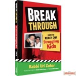 Breakthrough, How to Reach Our Struggling Kids