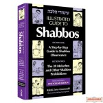 Illustrated Guide to Shabbos, Step-by-Step Guide to Shabbos Observance and the 39 Melachos