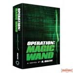 Operation: Magic Wand