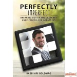 Perfectly Imperfect, Breaking Out of the Ordinary and Striving for Greatness