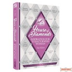 House of Diamonds, Inspiration For Today's Jewish Women