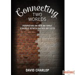 Connecting Two Worlds, Perspectives on Faith and Family: A Dialogue Between Brother and Sister