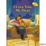 I Love You, My Dear