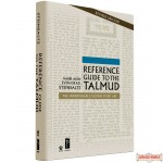 Reference Guide to the Talmud, The Indispensible Talmud Study Aid
