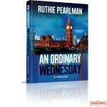 An Ordinary Wednesday, A Thriller