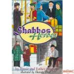 Shabbos Heroes