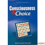 Consciousness & Choice: Finding Your Soul Mate