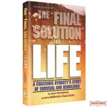 The Final Solution Is Life - Hardcover