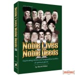 Noble Lives Noble Deeds - Volume 2 - Softcover