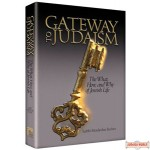 Gateway to Judaism, The What, How, and Why of Jewish Life