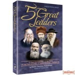 5 Great Leaders