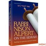 Rabbi Nison Alpert On The Sidrah