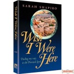 Wish I Were Here - Softcover