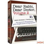 Dear Rabbi, Dear Doctor Volume 2 - Hardcover