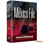 The Mexico File - Novel