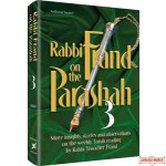 Rabbi Frand on the Parashah #3 - More insights, stories and observations, on the weekly Torah reading