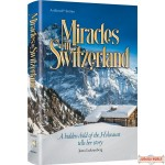 Miracles in Switzerland, A Hidden Child of the Holocaust Tells Her Story