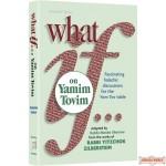 What If…on Yamim Tovim #1