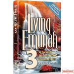 Living Emunah #3, Achieving A Life of Serenity Through Faith
