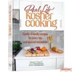 Real Life Kosher Cooking #1, family-friendly recipes for every day & special occasions