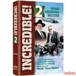 Incredible #2, From Corporate LA to Arachim Seminars, More amazing true story of Rabbi Yossi Wallis