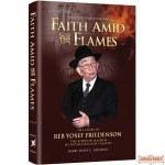 Faith Amid The Flames, Story of Reb Yosef Friedenson