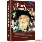 The Pnei Menachem, Stories & lessons of Torah leadership compassion & empathy from the life of R' Pinchos Menachem Alter of Ger