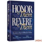 Honor Them, Revere Them, A lesson a day on Kibbud Av Va'Eim