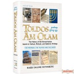 Toldos Am Olam, History of the Eternal Nation based on Talmud, Midrash, & Rabbinic Writings