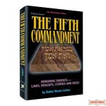 The Fifth Commandment: Honoring Parents - Hardcover