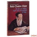 Reb Chaim Ozer - Hardcover