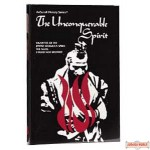 The Unconquerable Spirit - Softcover