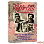 The Bostoner Rebbetzin Remembers - Softcover