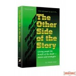 The Other Side Of The Story, Giving people the benefit of the doubt - stories and strategies.
