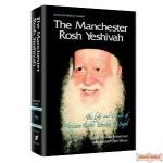 The Manchester Rosh Yeshiva - Softcover