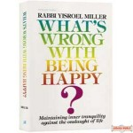 What's Wrong With Being Happy? - Softcover