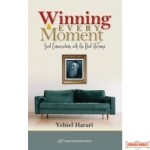 Winning Every Moment, Soul Conversations with the Baal HaTanya