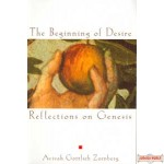The Beginning of Desire - Reflections on Genesis