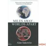 Miles Away...Worlds Apart