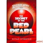 Rebbe Mendel #3, Secret Of The Red Pearl