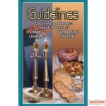 Guidelines: Questions and Answers About The Laws of Candle Lighting and Separating Challah