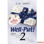 Well-Put 2