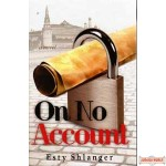 On No Account - Novel
