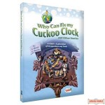 Who Can Fix My Cuckoo Clock & Other Stories