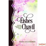 Eishes Chayil, Ancient Wisdom For Women Of Today