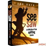 Seesaw: Uplifting True Stories, A Collection of True Uplifting Stories